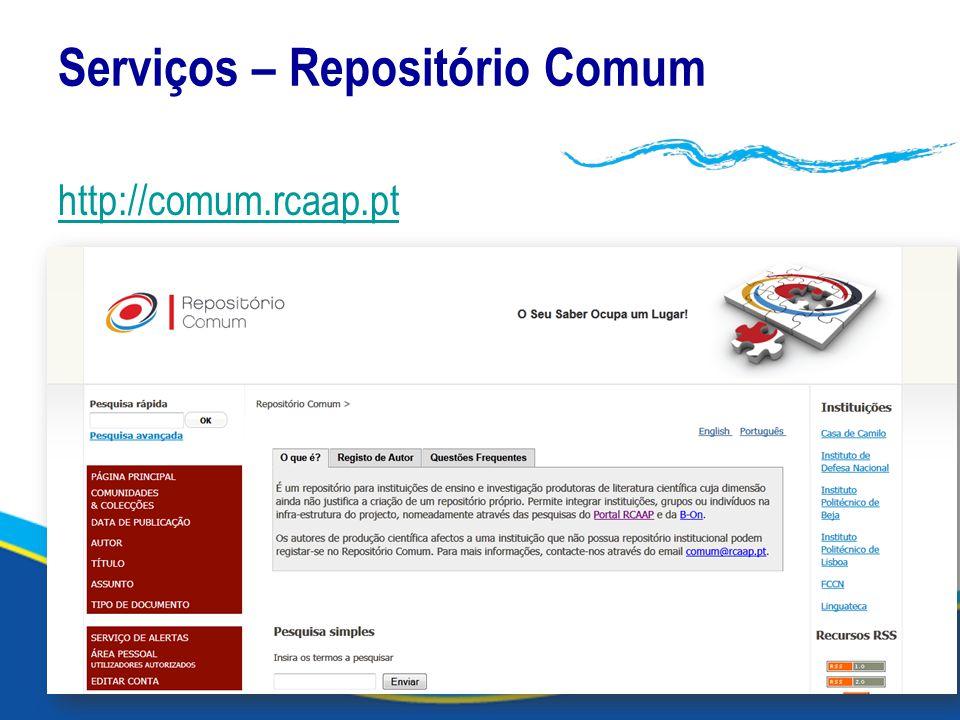 Serviços – Repositório Comum http://comum.rcaap.pt