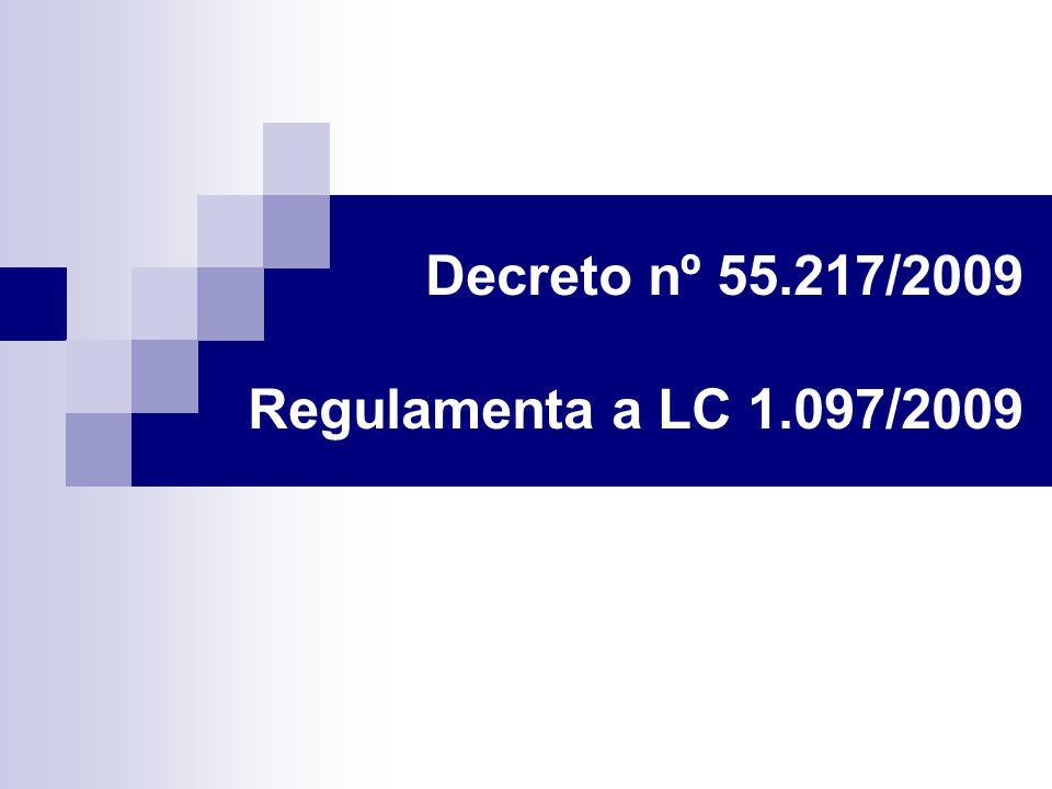 Decreto nº 55.217/2009 Regulamenta a LC 1.097/2009