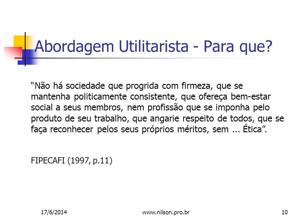 10 Abordagem Utilitarista - Para que.