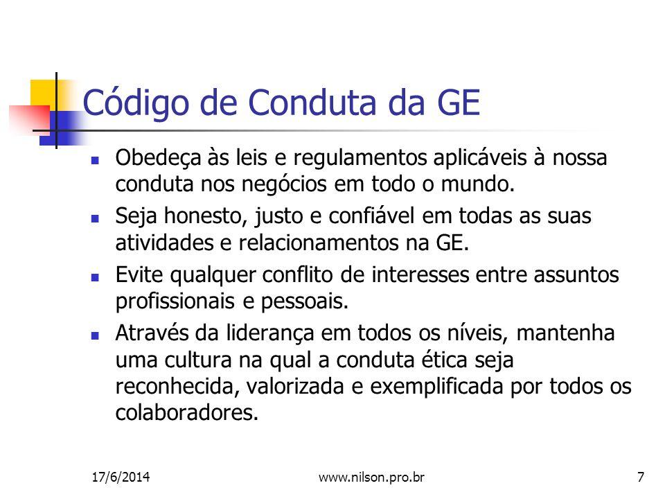 7 Obedeça às leis e regulamentos aplicáveis à nossa conduta nos negócios em todo o mundo.