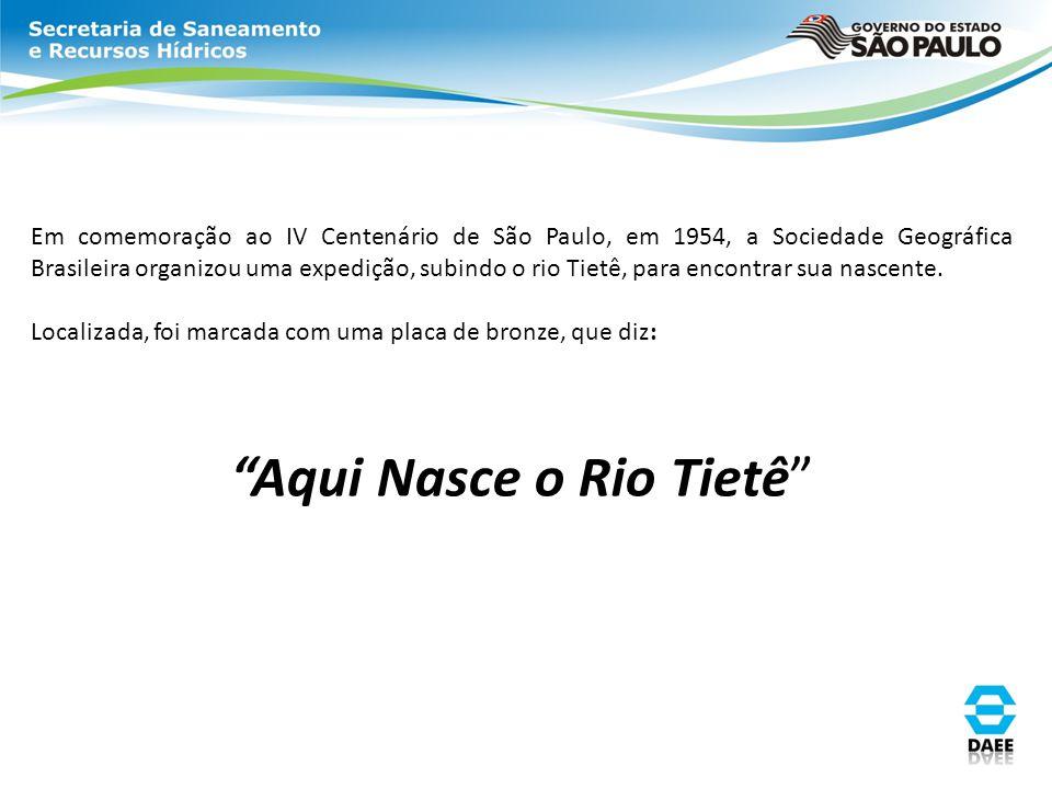 Em comemoração ao IV Centenário de São Paulo, em 1954, a Sociedade Geográfica Brasileira organizou uma expedição, subindo o rio Tietê, para encontrar
