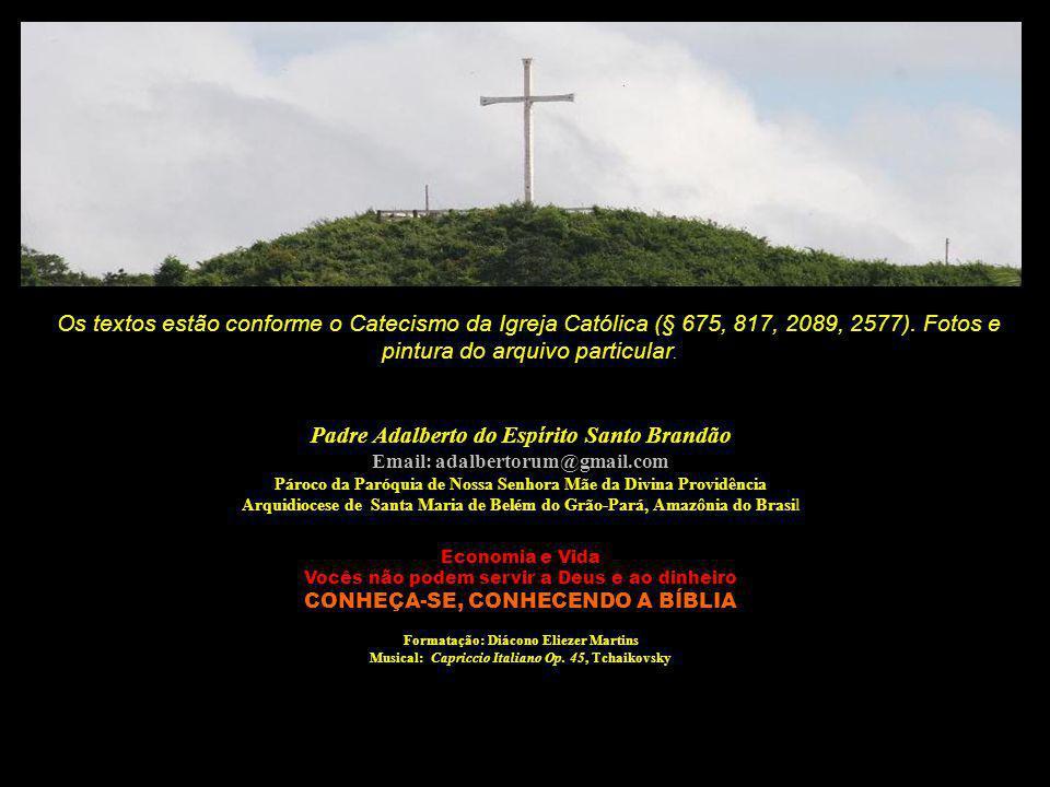 Padre Adalberto do Espírito Santo Brandão Email: adalbertorum@gmail.com Pároco da Paróquia de Nossa Senhora Mãe da Divina Providência Arquidiocese de