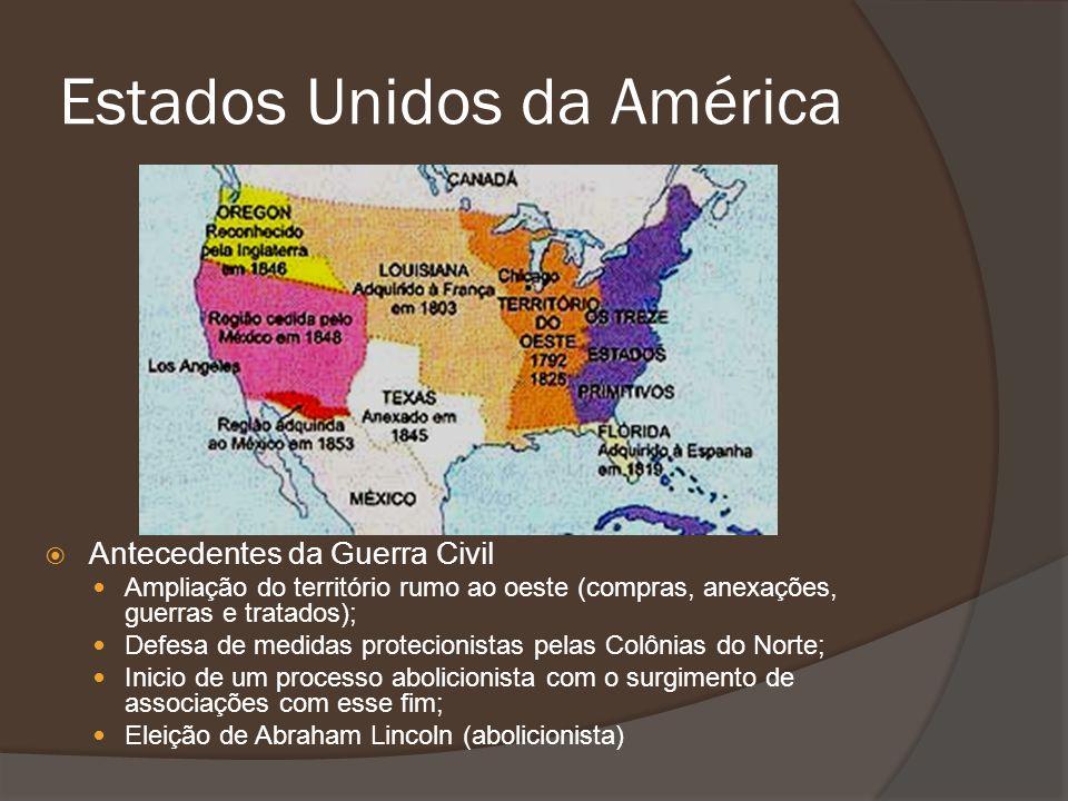 Estados Unidos da América Antecedentes da Guerra Civil Ampliação do território rumo ao oeste (compras, anexações, guerras e tratados); Defesa de medid