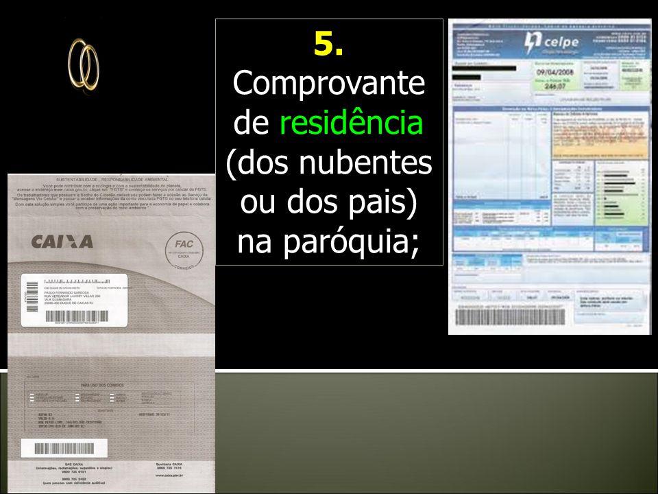 4. Cópia de um documento de Identidade civil ( a Carteira de Identidade o Registro de Nascimento) dos nubentes; 4. Cópia de um documento de Identidade