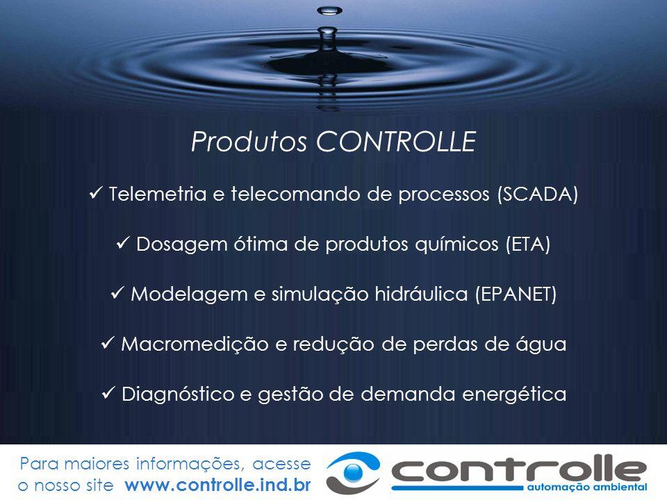 Para maiores informações, acesse o nosso site www.controlle.ind.br Produtos CONTROLLE Telemetria e telecomando de processos (SCADA) Dosagem ótima de p