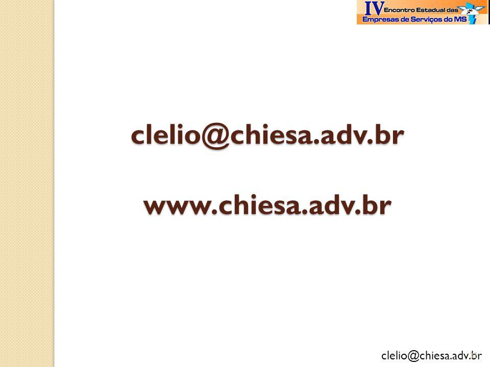 clelio@chiesa.adv.br clelio@chiesa.adv.br www.chiesa.adv.br 35