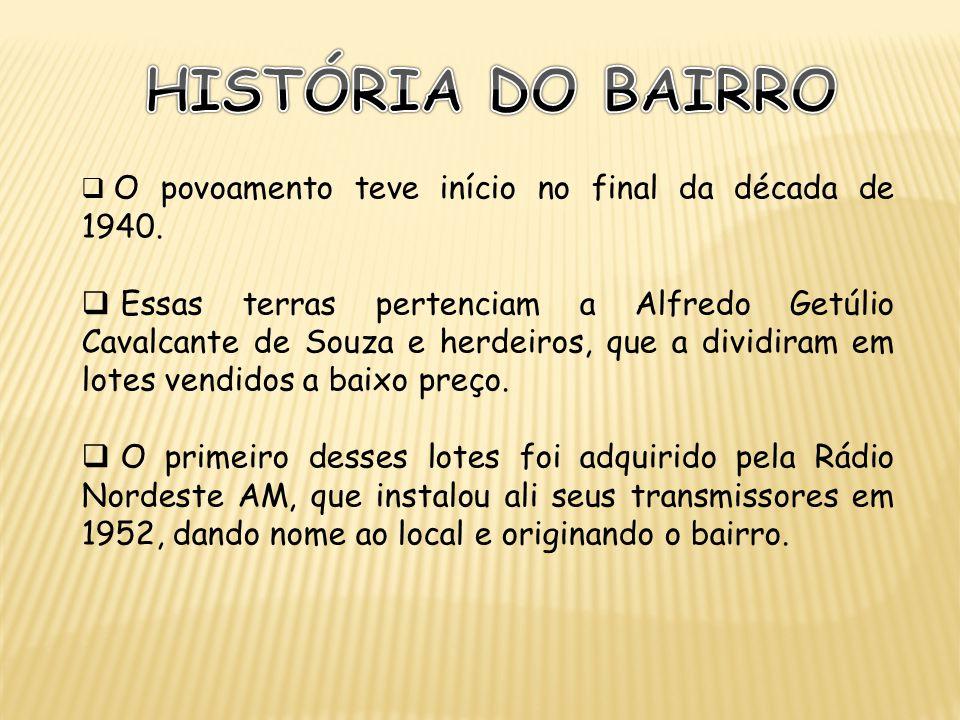 O povoamento teve início no final da década de 1940. Essas terras pertenciam a Alfredo Getúlio Cavalcante de Souza e herdeiros, que a dividiram em lot