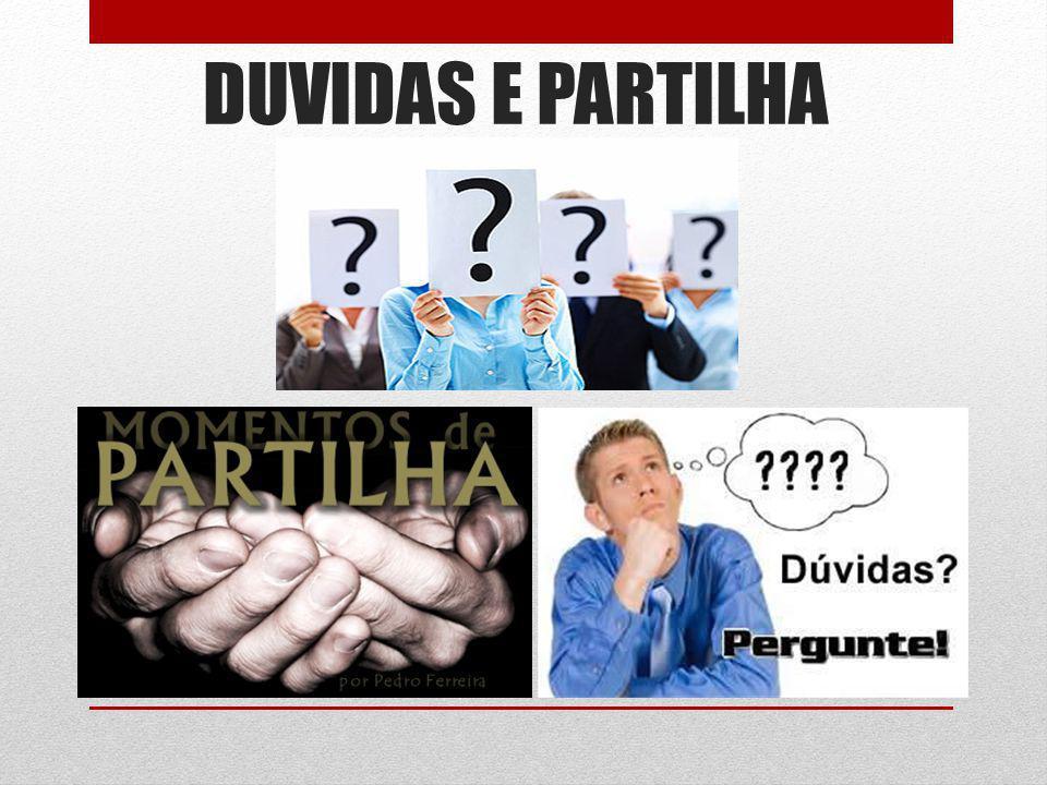 DUVIDAS E PARTILHA
