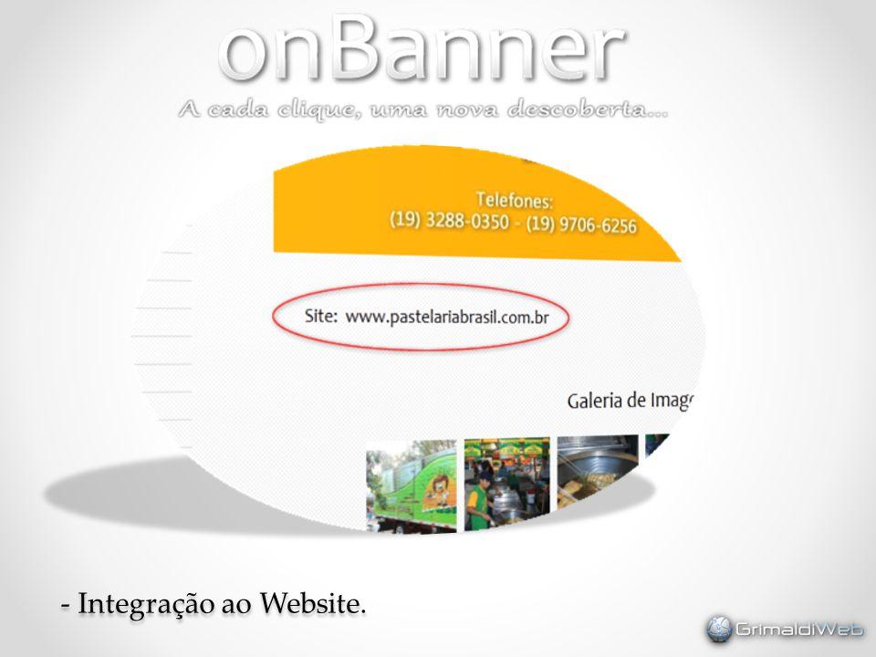 - Integração ao Website.