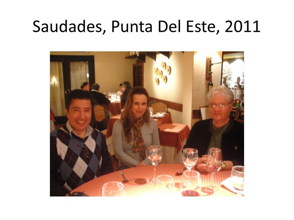 Saudades, Punta Del Este, 2011