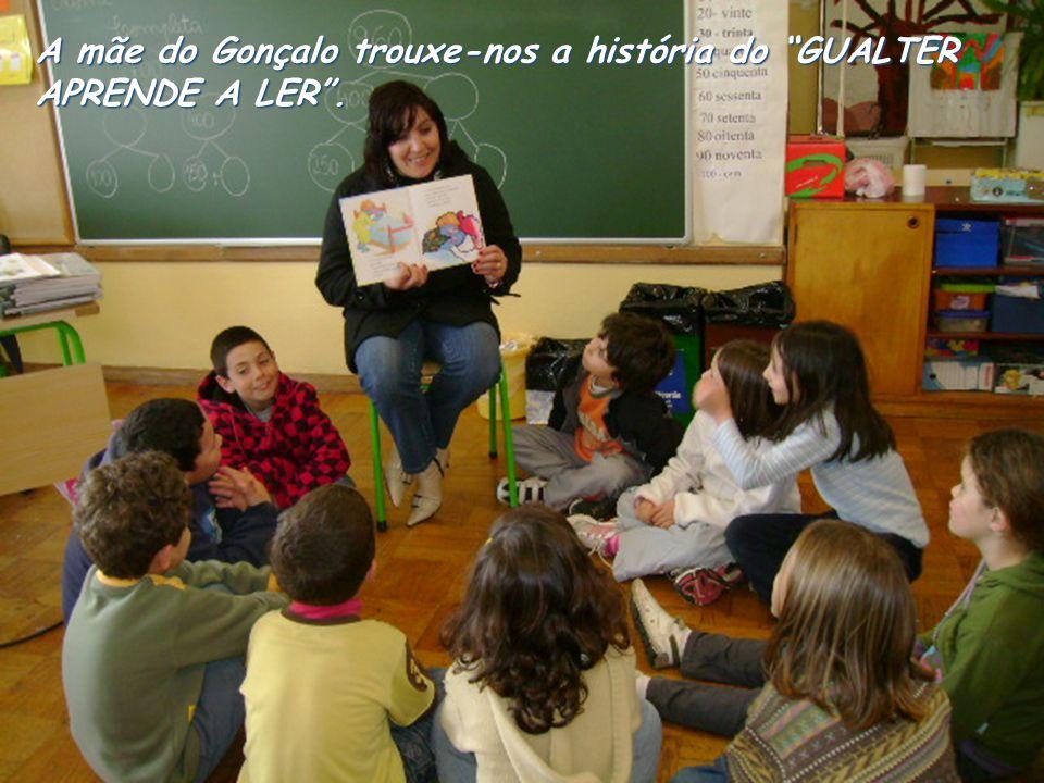 A mãe do Gonçalo trouxe-nos a história do GUALTER APRENDE A LER.