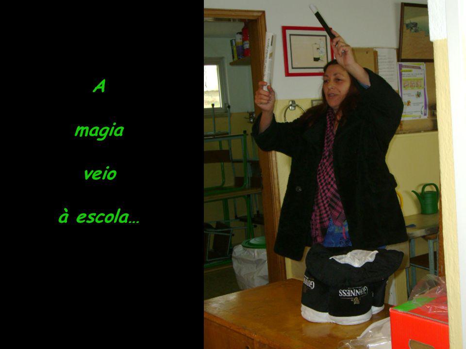 A magia veio à escola…