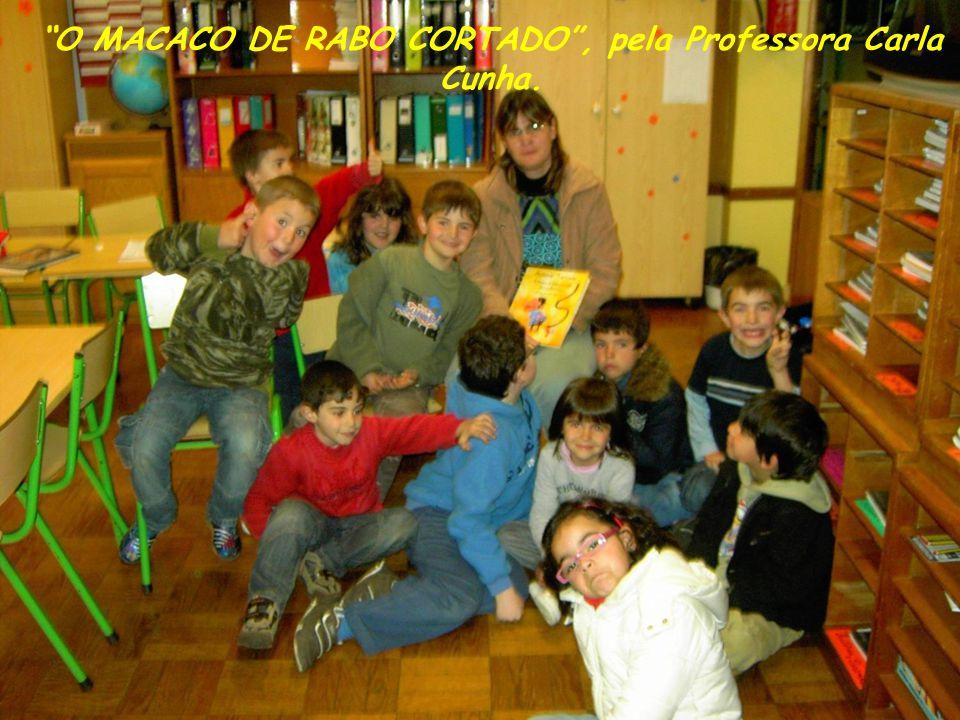 O MACACO DE RABO CORTADO, pela Professora Carla Cunha.