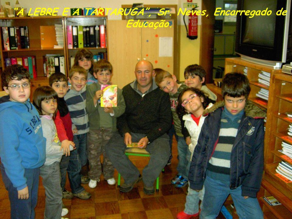 A LEBRE E A TARTARUGA, Sr. Neves, Encarregado de Educação.