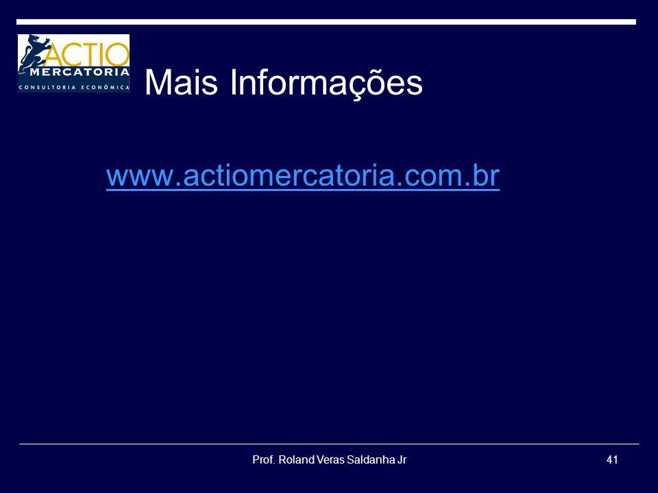 Prof. Roland Veras Saldanha Jr41 Mais Informações www.actiomercatoria.com.br