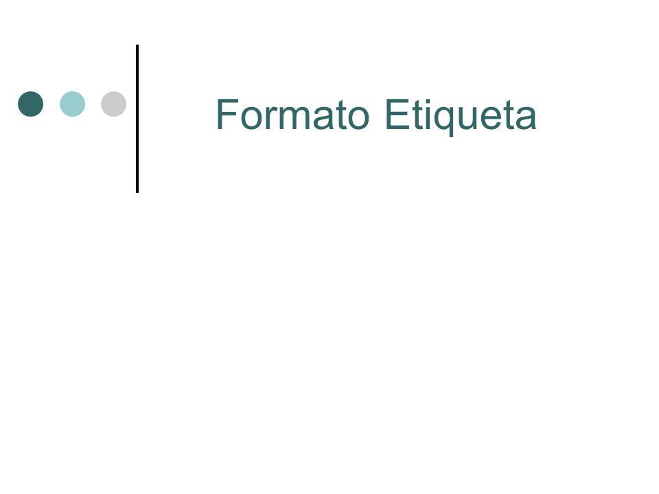 Formato Etiqueta