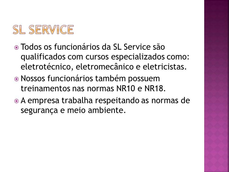 Todos os funcionários da SL Service são qualificados com cursos especializados como: eletrotécnico, eletromecânico e eletricistas. Nossos funcionários