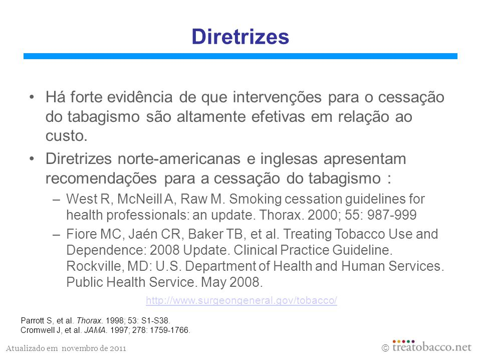 Atualizado em novembro de 2011 Parrott S, et al.Thorax.