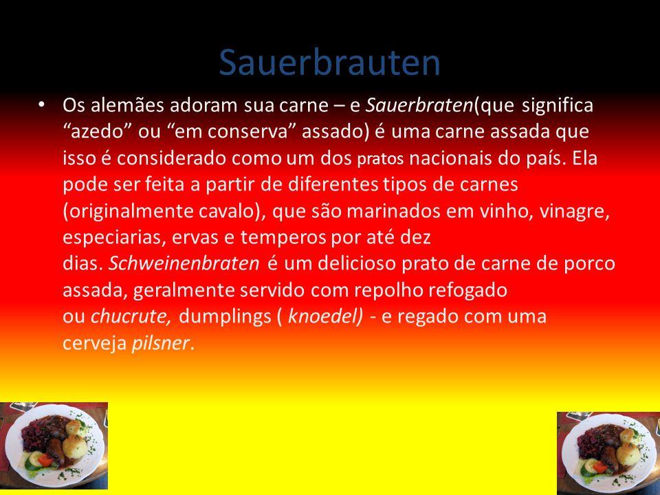 Sauerbrauten Os alemães adoram sua carne – e Sauerbraten(que significa azedo ou em conserva assado) é uma carne assada que isso é considerado como um