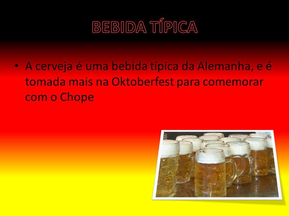 A cerveja é uma bebida típica da Alemanha, e é tomada mais na Oktoberfest para comemorar com o Chope