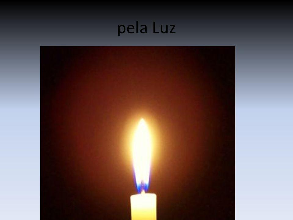 pela Luz