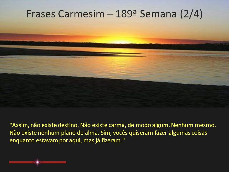 Frases Carmesim – 189ª Semana (1/4)