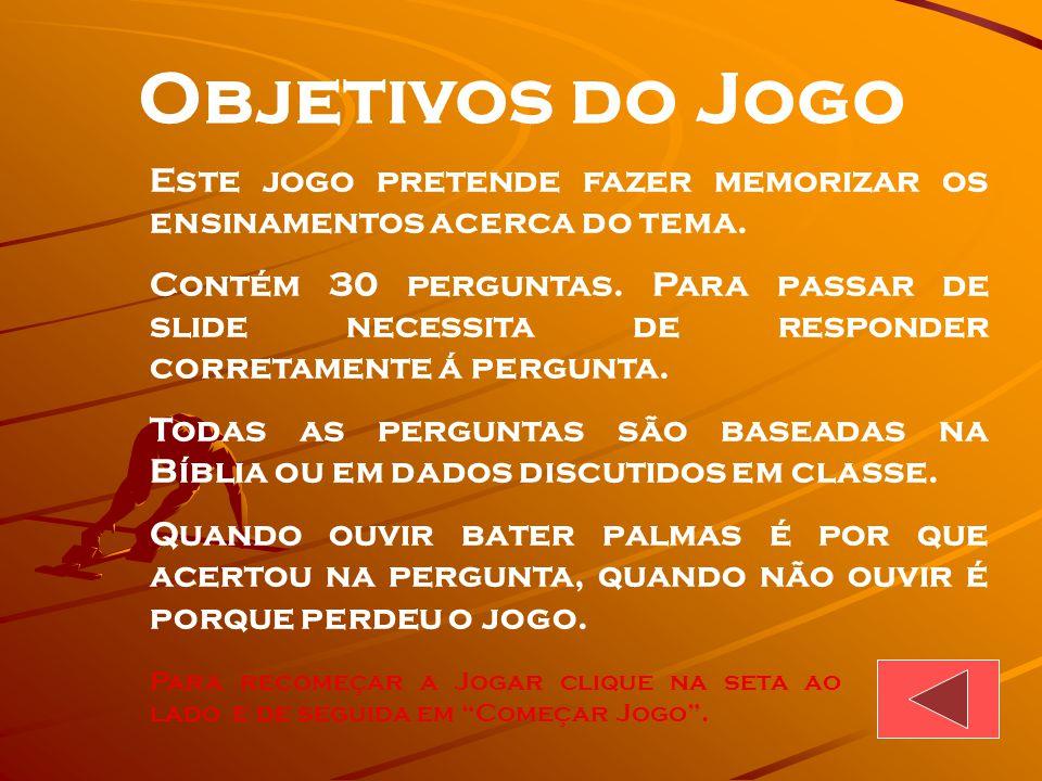 Começar Jogo EBD Prof.Zazá Perguntas Bíblicas PROFETAS MENORES JOEL e AMÓS YAHUSHUA JESUS (Salvação de YAHU)