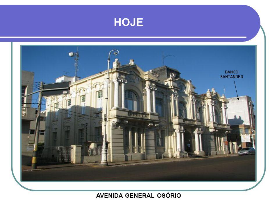 PREFEITURA MUNICIPAL INAUGURADA EM 1914 Na época chamava-se Intendência Municipal