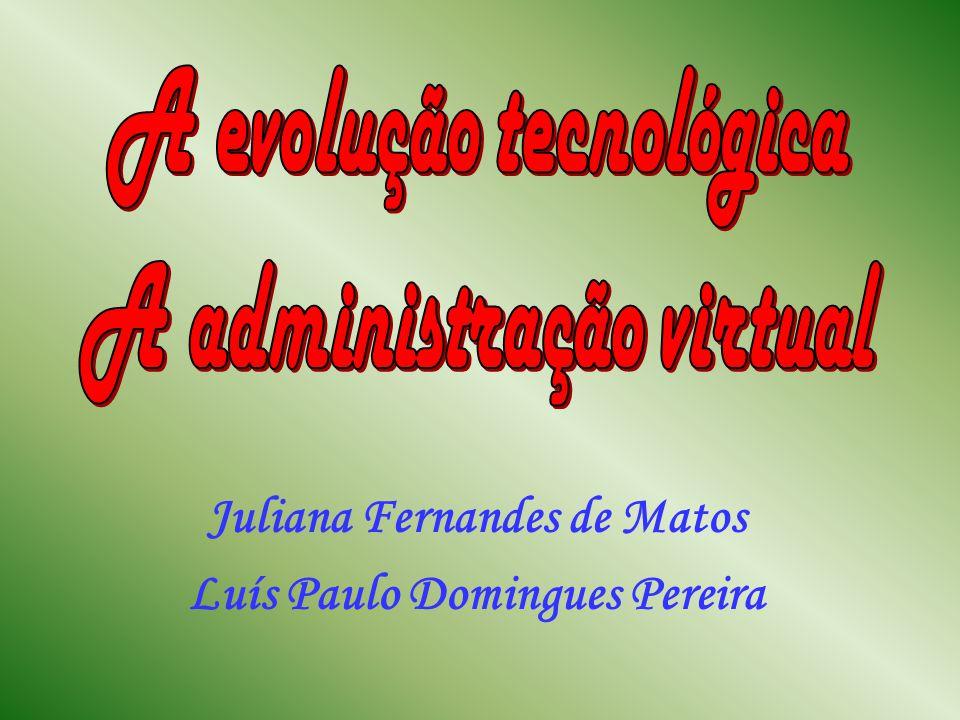 Tópicos: A evolução tecnológica; As vantagens e as desvantagens; Fatos marcantes na evolução tecnológica; O que é administração virtual?; Os quatro tipos de administradores virtuais; A gerência da administração virtual; O que é um produto virtual?; Quais empresas se tornarão virtuais?