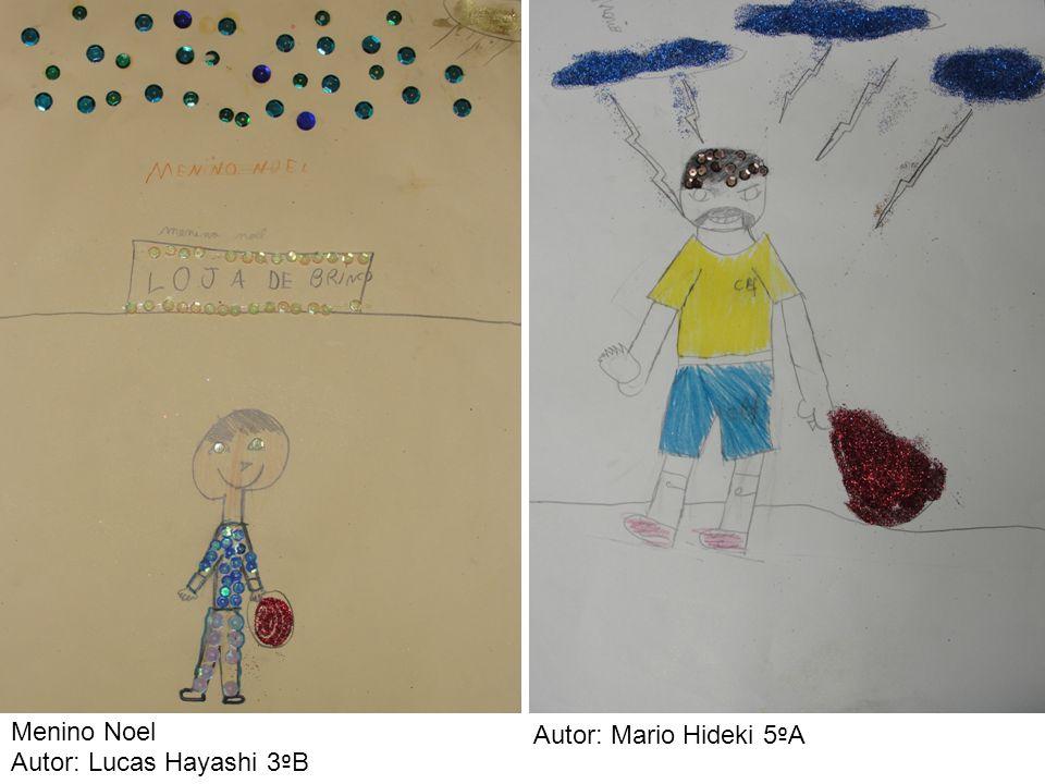Menino Noel Autor: Lucas Hayashi 3 º B Autor: Mario Hideki 5 º A