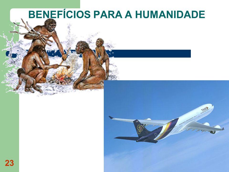 23 BENEFÍCIOS PARA A HUMANIDADE
