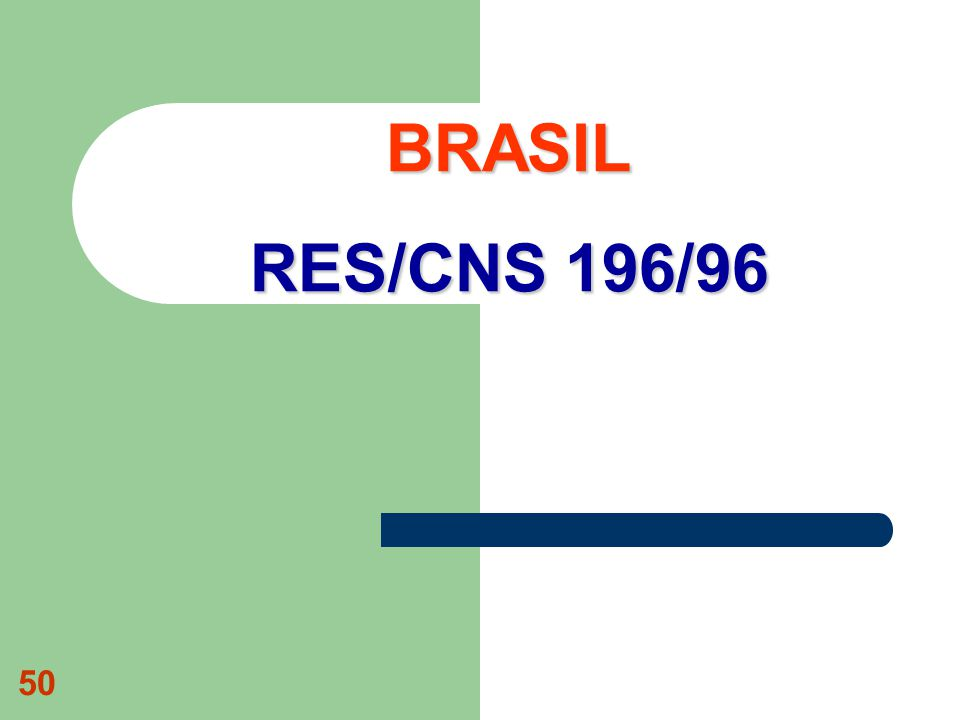 50 BRASIL RES/CNS 196/96