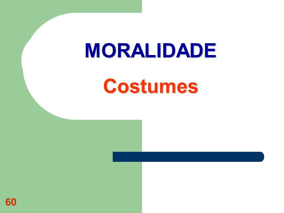 60 MORALIDADE Costumes