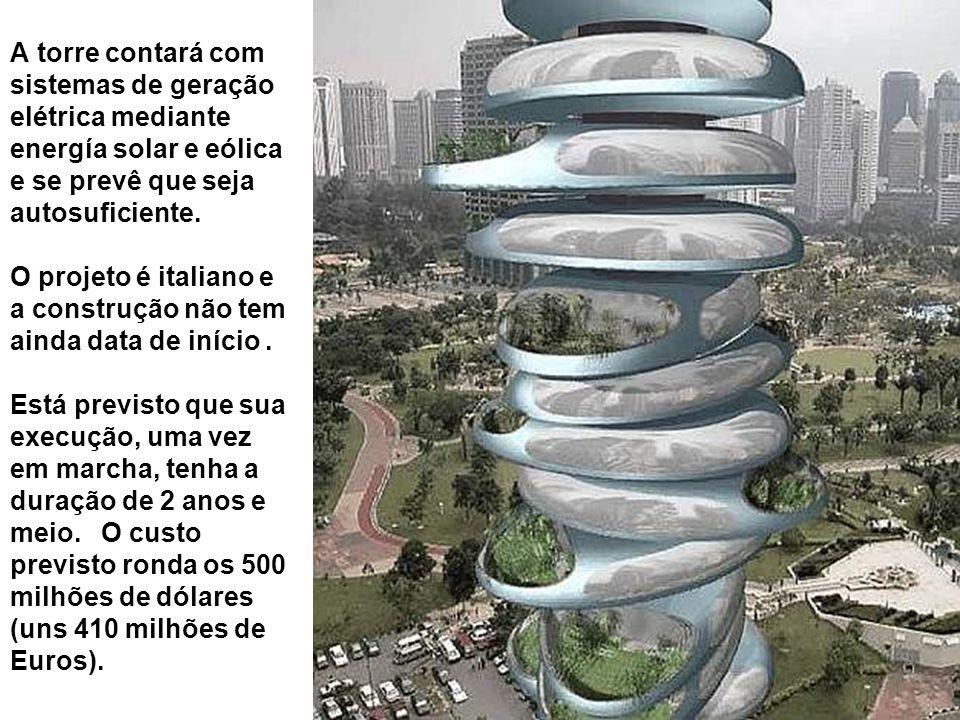 A torre contará com sistemas de geração elétrica mediante energía solar e eólica e se prevê que seja autosuficiente. O projeto é italiano e a construç