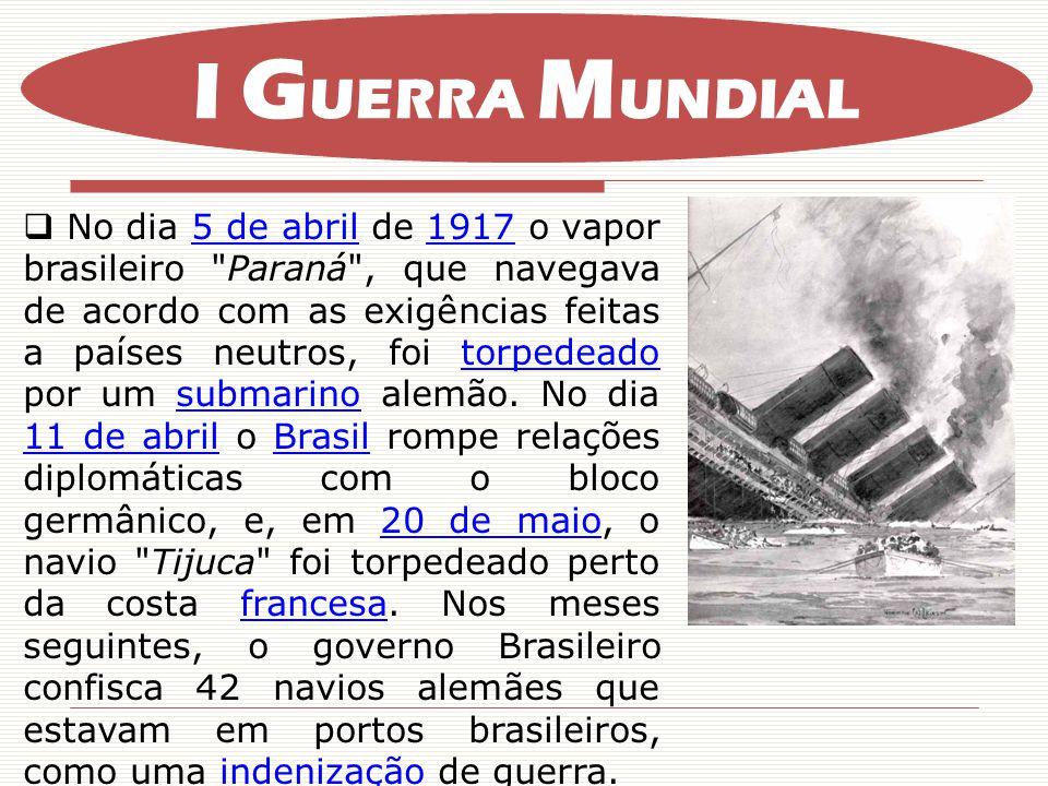 No dia 5 de abril de 1917 o vapor brasileiro Paraná , que navegava de acordo com as exigências feitas a países neutros, foi torpedeado por um submarino alemão.