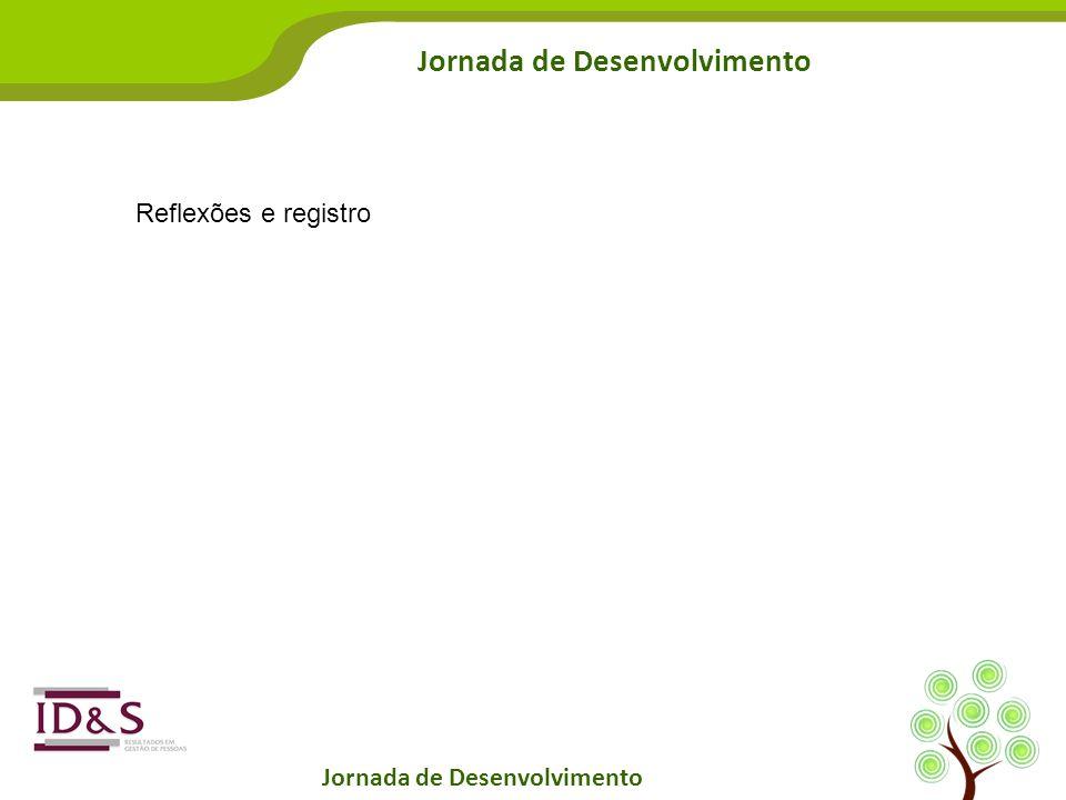 Jornada de Desenvolvimento Reflexões e registro