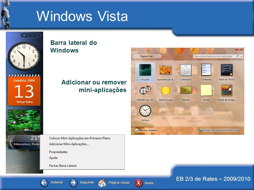 EB 2/3 de Rates – 2009/2010 Windows Vista Barra lateral do Windows Adicionar ou remover mini-aplicações
