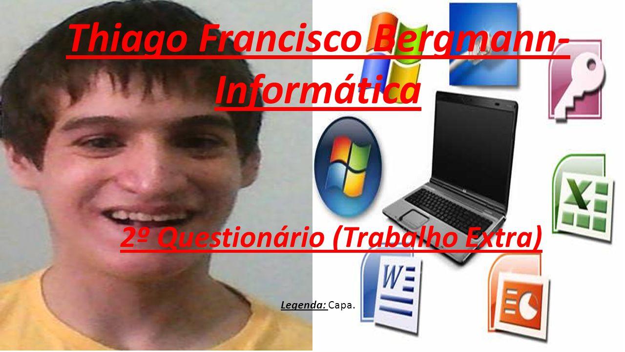 Informações sobre o 1º questionário: Sobre: Exercícios Do Windows.