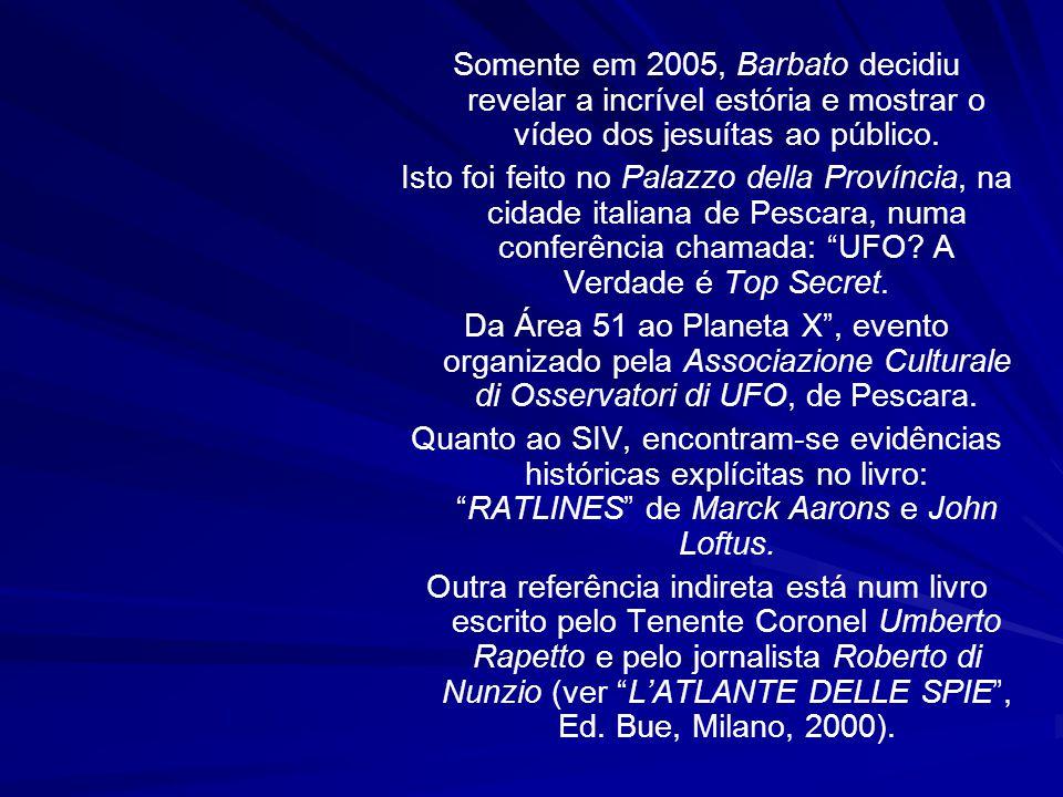Segundo o contato de Barbato, as primeiras imagens enviadas pela sonda espacial chegaram em 1995 a um radiotelescópio secreto escondido em uma refinar