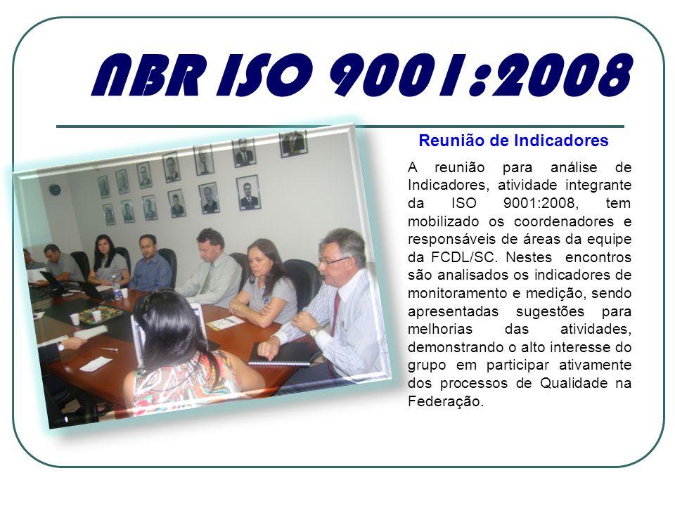A reunião para análise de Indicadores, atividade integrante da ISO 9001:2008, tem mobilizado os coordenadores e responsáveis de áreas da equipe da FCD