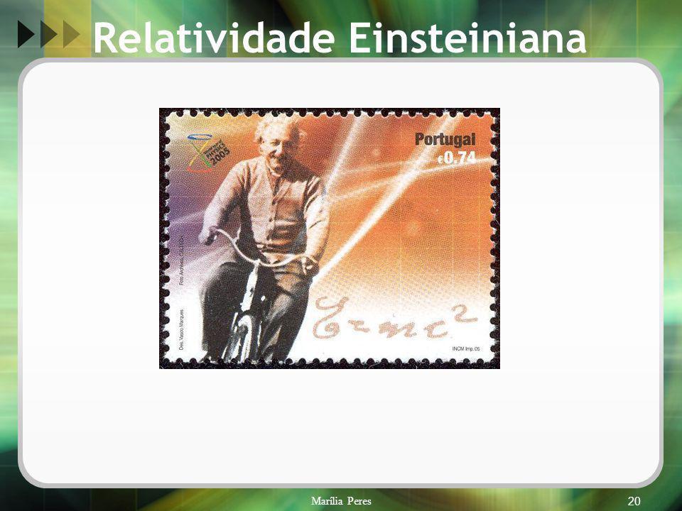 Marília Peres20 Relatividade Einsteiniana