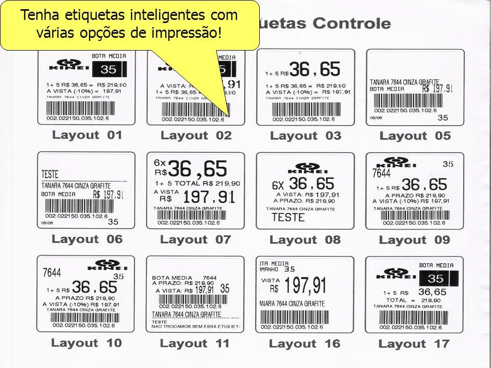 Tenha etiquetas inteligentes com várias opções de impressão!