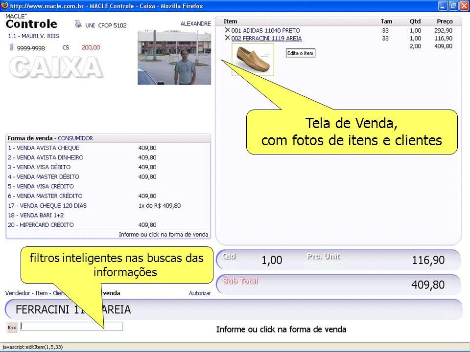 Tela de Venda, com fotos de itens e clientes filtros inteligentes nas buscas das informações