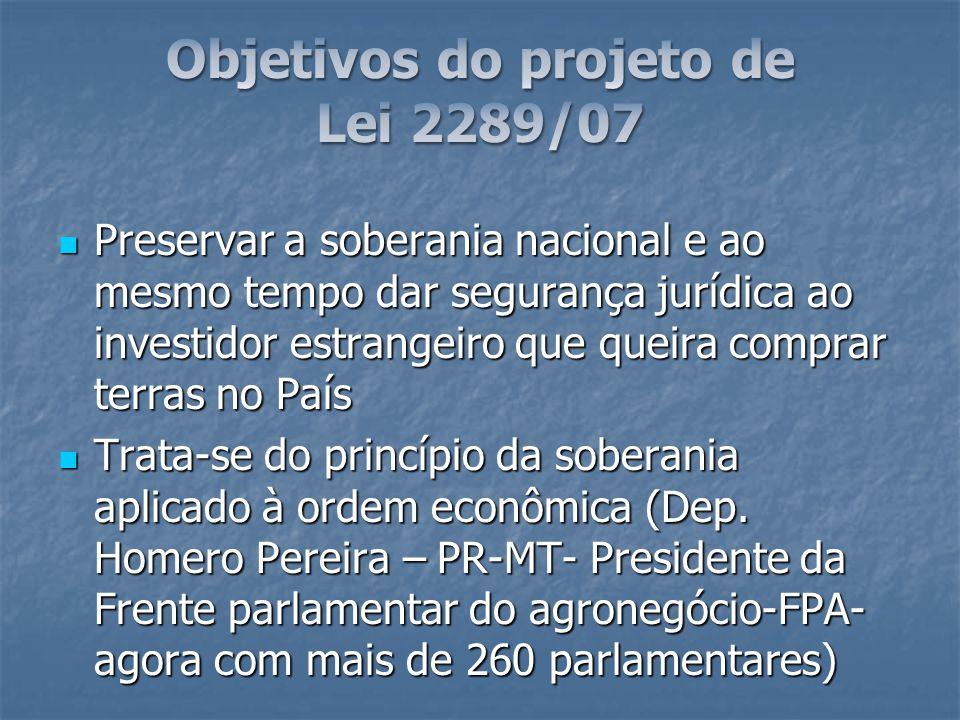 Preservar a soberania nacional e ao mesmo tempo dar segurança jurídica ao investidor estrangeiro que queira comprar terras no País Preservar a soberan