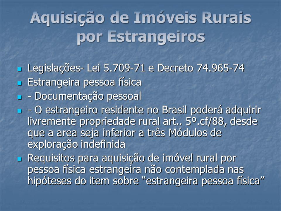 Legislações- Lei 5.709-71 e Decreto 74.965-74 Legislações- Lei 5.709-71 e Decreto 74.965-74 Estrangeira pessoa física Estrangeira pessoa física - Docu