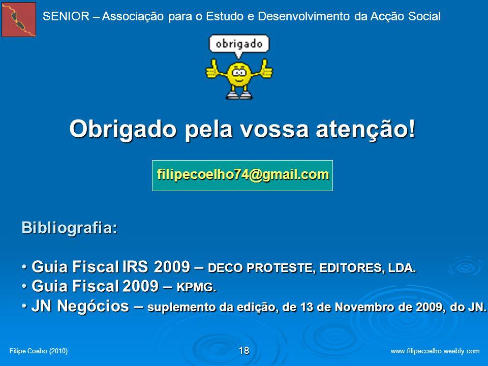 17 Filipe Coeho (2010)www.filipecoelho.weebly.com Avaliação de conhecimentos – Corrigenda: SENIOR – Associação para o Estudo e Desenvolvimento da Acçã