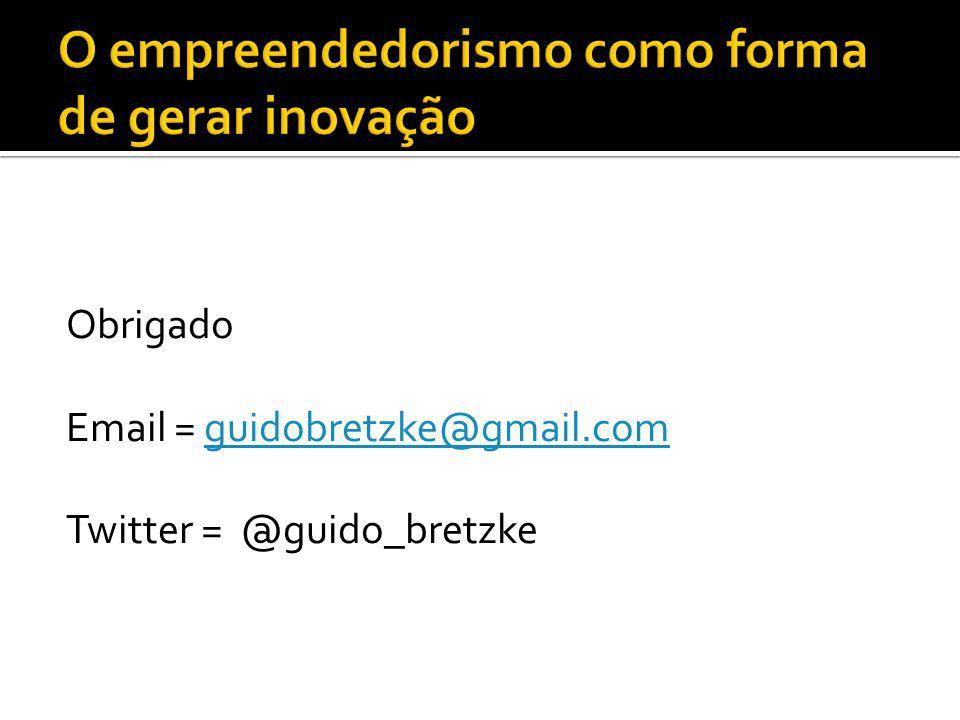Obrigado Email = guidobretzke@gmail.comguidobretzke@gmail.com Twitter = @guido_bretzke