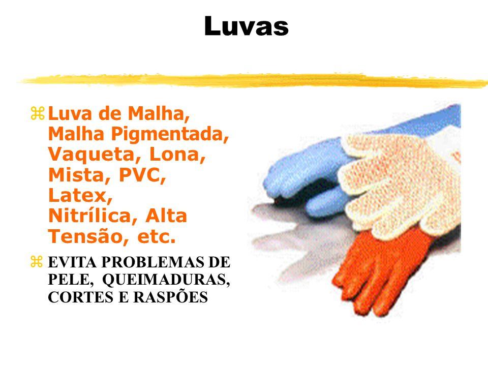 Luvas Luva de Malha, Malha Pigmentada, Vaqueta, Lona, Mista, PVC, Latex, Nitrílica, Alta Tensão, etc.