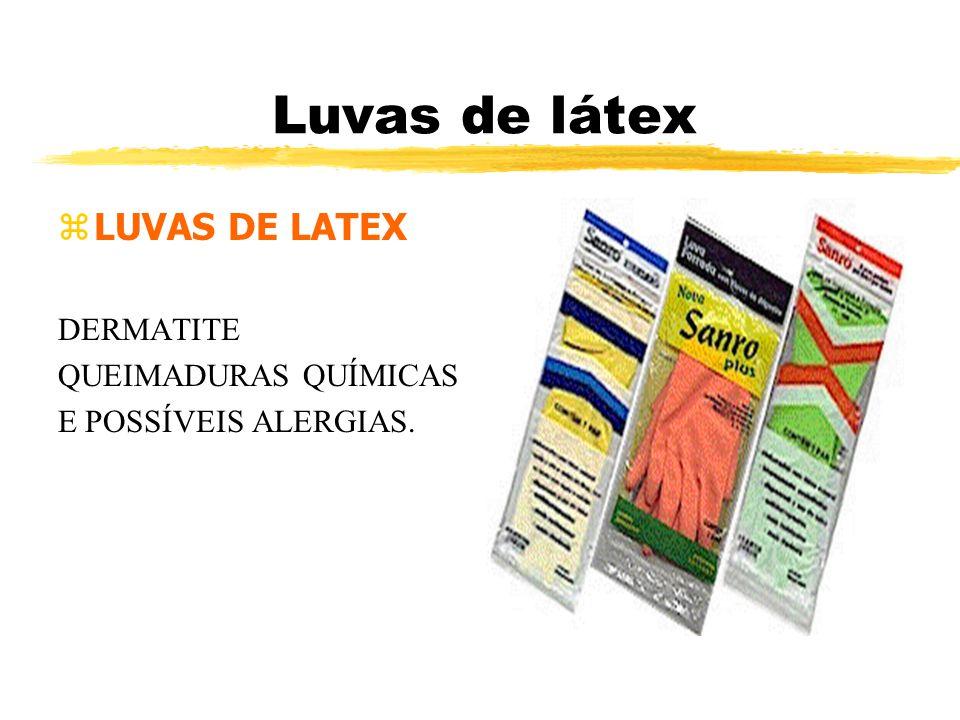 Luvas de látex zLUVAS DE LATEX DERMATITE QUEIMADURAS QUÍMICAS E POSSÍVEIS ALERGIAS.