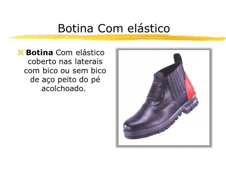 Botina Com elástico zBotina Com elástico coberto nas laterais com bico ou sem bico de aço peito do pé acolchoado..